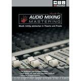 DVD Lernkurs - Hands On Mixing & Mastering Grundlagen des Abmischens