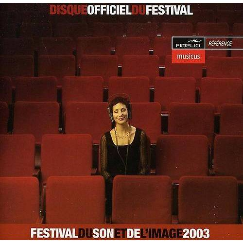 FIDELIO MUSIC Festival Son & Bild - Festival Du Son Et De L'Image 2...