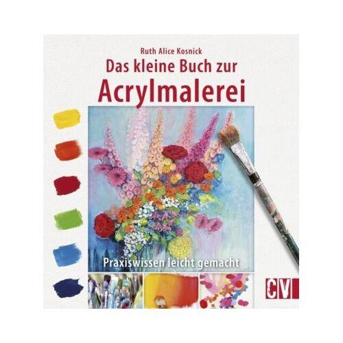Christophorus Verlag Das kleine Buch zur Acrylmalerei