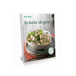 """Vorwerk Thermomix® Kochbuch """"So koche ich gerne"""