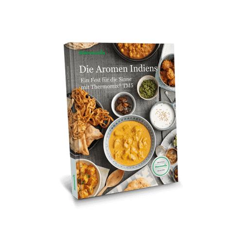"""Vorwerk Thermomix® Kochbuch """"Die Aromen Indiens - Ein Fest für die Sinne mit Thermomix® TM5"""