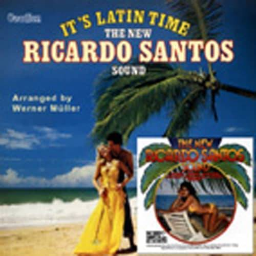 Ricardo Santos - It's Latin Time & The New Ricardo Santos Col.