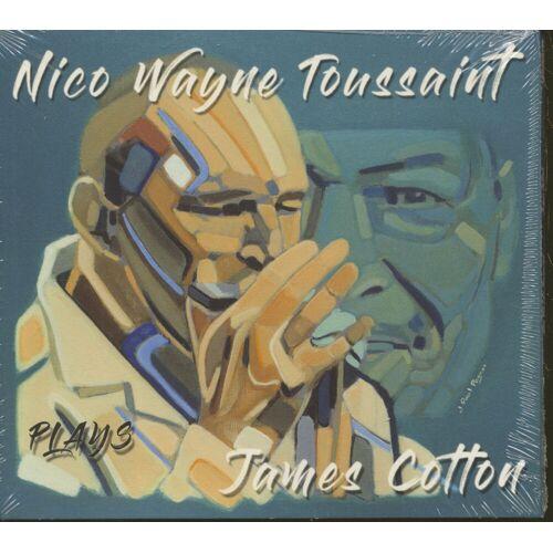 Nico Wayne Toussaint - Nico Wayne Toussaint Plays James Cotton (CD)