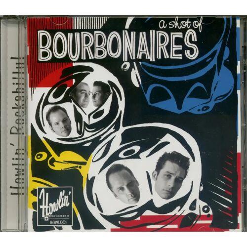 The Bourbonaires - A Shot Of Bourbonaires (CD)