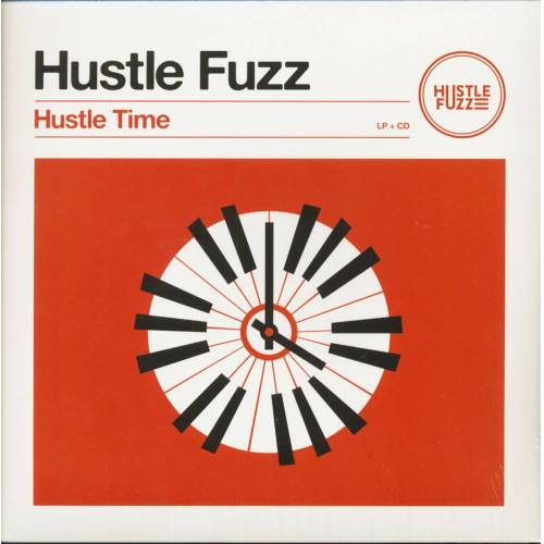 Hustle Fuzz - Hustle Time (LP & CD)