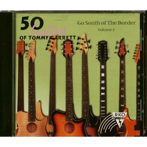 Tommy Garrett - 50 Guitars Of Tommy Garrett - Go South Of The Border Vol.2 (CD)