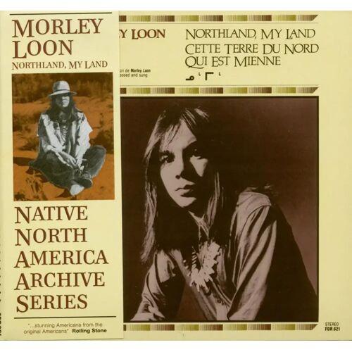 Morley Loon - Northland, My Land (CD)