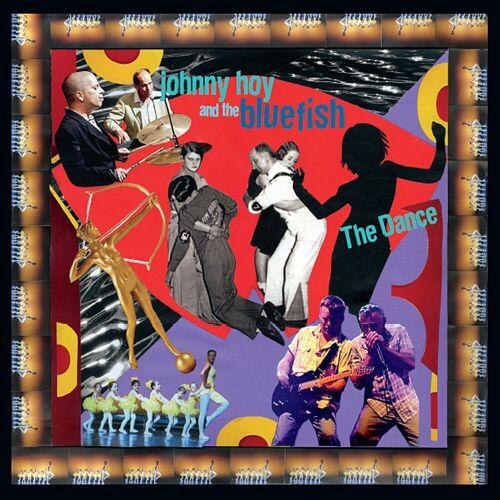 Johnny Hoy & The Bluefish - The Dance