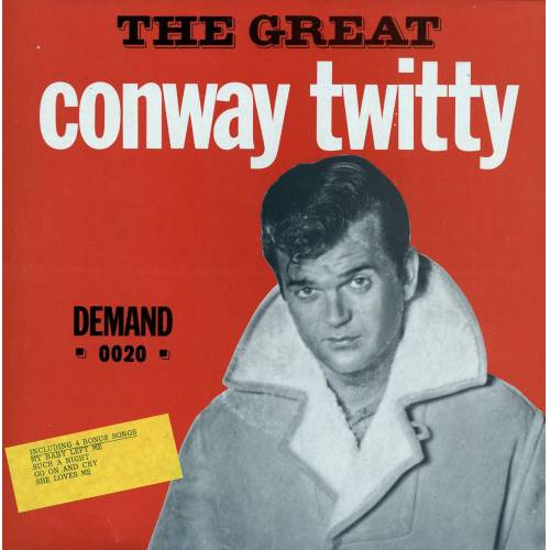 Conway Twitty - The Great Conway Twitty