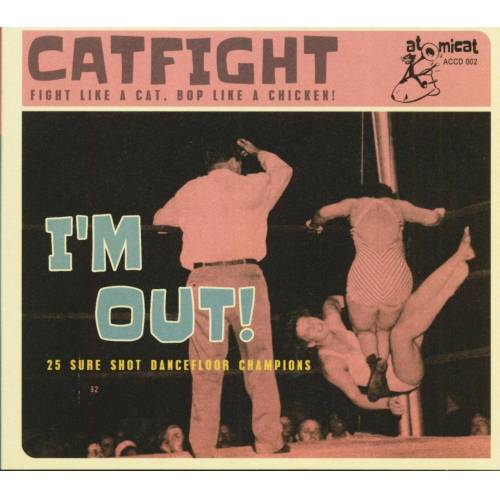 Various - Catfight - I'm Out (CD)