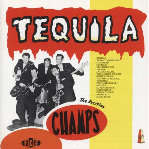 The Champs - Tequila