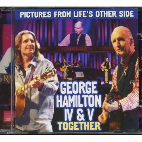 George Hamilton IV & George Hamilton V - Pictures From Life's Other Side (CD)