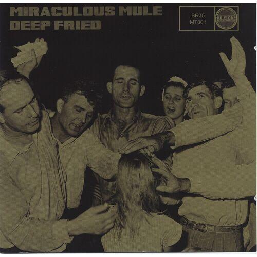MIRACULOUS MULE - Deep Fried