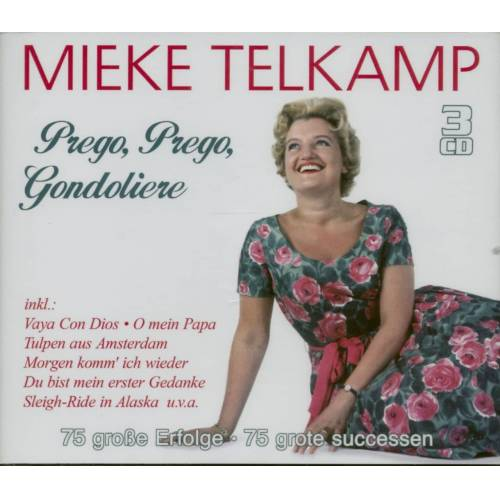 Mieke Telkamp - Prego, Prego, Gondoliere (3-CD)
