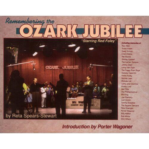 Ozark Jubilee - Ozark Jubilee - Reta Spears-Stewart: Remembering The Ozark Jubilee