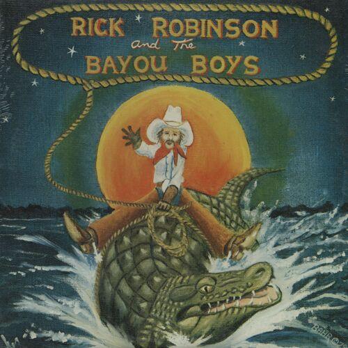 Rick Robinson - Rick Robinson & The Bayou Boys (LP)