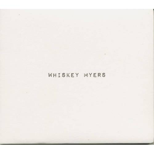 Whiskey Myers - Whiskey Myers (CD)