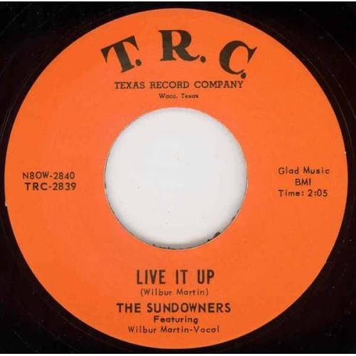 Sundowners - Live It Up - Our Last Date 7inch, 45rpm