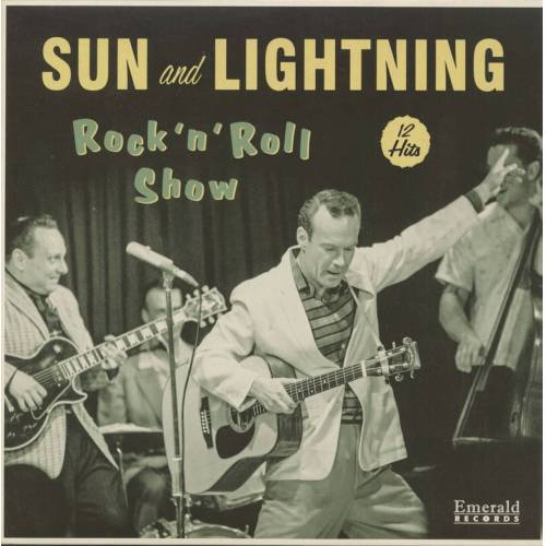 Sun And Lightning - Sun And Lightning Rock And Roll Show (LP)