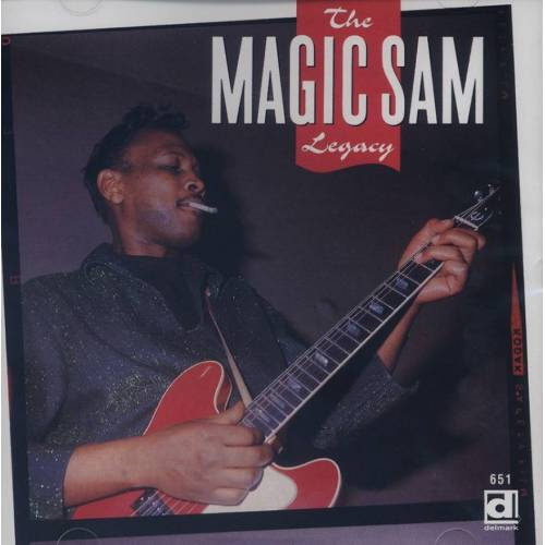 Magic Sam - The Magic Sam Legacy