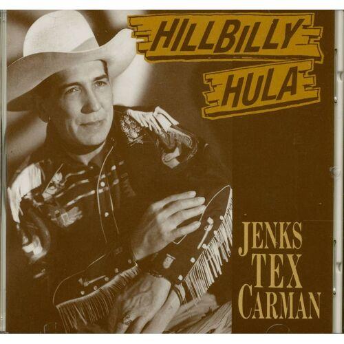 Jenks Tex Carman - Hillbilly Hula