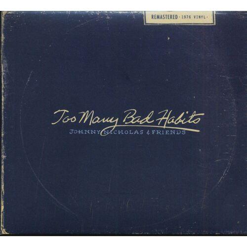 Johnny Nicholas - Too Many Bad Habits - Johnny Nicholas & Friends (2-CD)