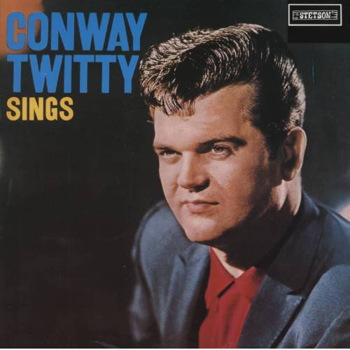 Conway Twitty - Conway Twitty Sings (1959) reissue Vinyl LP