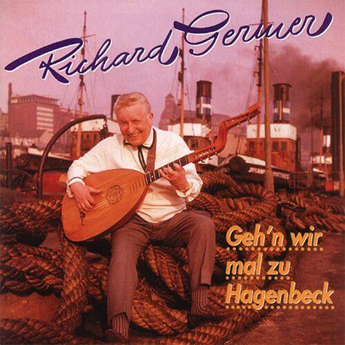 Richard Germer - Gehn' wir mal zu Hagenbeck