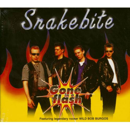 Snakebite - Gone In A Flash