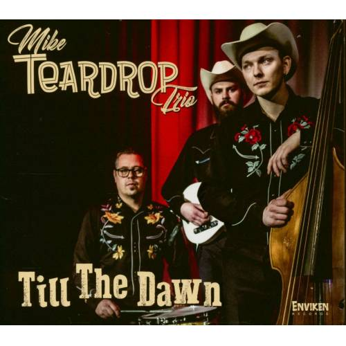 Mike Teardrop Trio - Till The Dawn (CD)
