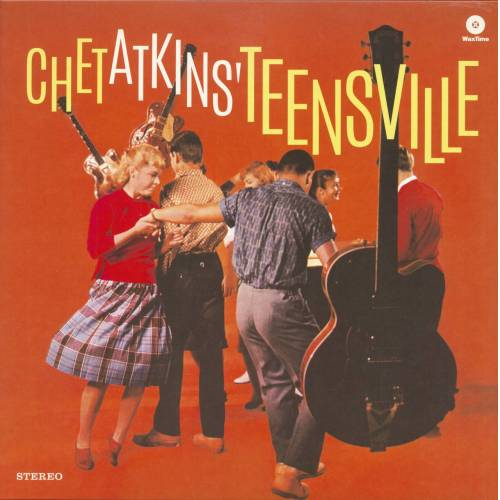 Chet Atkins - Teensville (LP, 180g Vinyl, Ltd.)