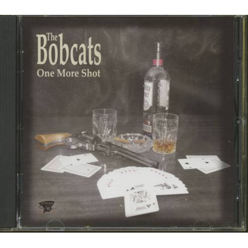 The Bobcats - One More Shot (CD)