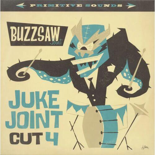 Various - Buzzsaw Joint - Juke Joint Cut 4 (LP)