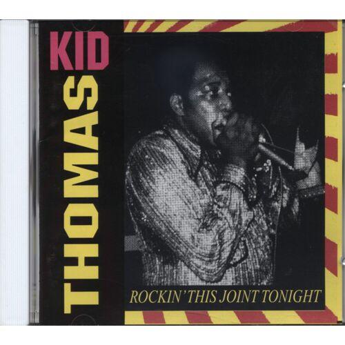KID THOMAS - Rockin' This Joint Tonight