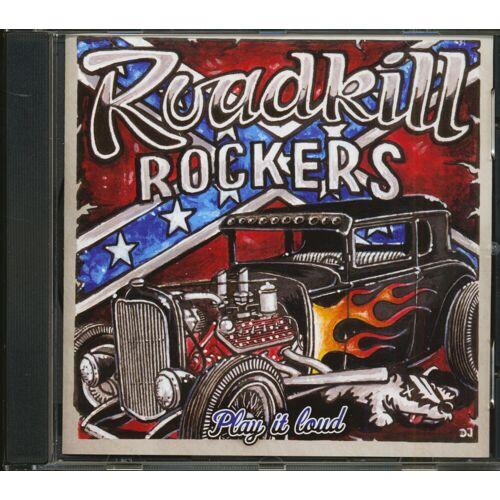 Roadkill Rockers - Play It Loud (CD)