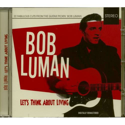 Bob Luman - Let's Think About Living (CD)