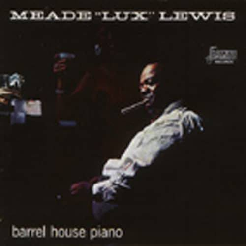 Meade Lux Lewis - Barrel House Piano