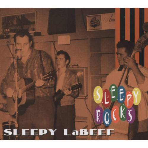 Sleepy Labeef - Sleepy LaBeef - Sleepy Rocks