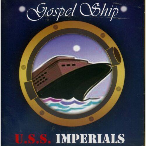 IMPERIALS - Gospel Ship - USS Imperials (CD)