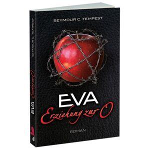 """Carl Stephenson """"Eva - Erziehung zur O"""", Seymour C. Tempest, Paperback"""
