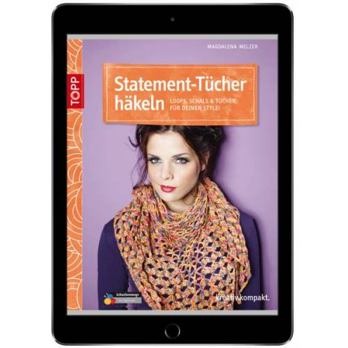 Statement-Tücher häkeln (eBook)