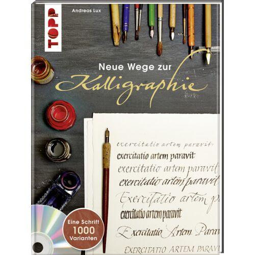 Neue Wege zur Kalligraphie