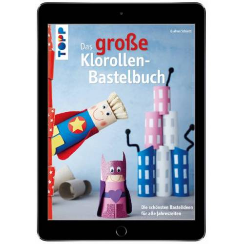 Das große Klorollen-Bastelbuch (eBook)