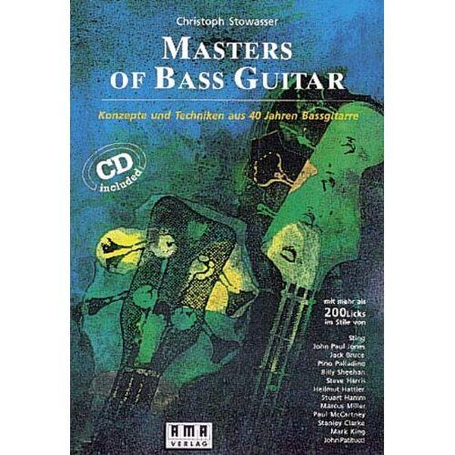 Christoph Stowasser - Masters of Bass Guitar. Mit CD: Konzepte und Techniken aus 40 Jahren Bassgitarre. Mit mehr als 200 Licks - Preis vom 31.07.2021 04:48:47 h