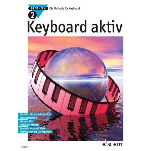 Axel Benthien - Keyboard aktiv, Bd.2: Die Methode für Keyboard. Band 2. Keyboard - Preis vom 17.05.2021 04:44:08 h
