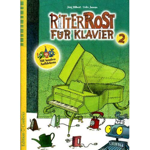 Jörg Hilbert - Ritter Rost für Klavier 2: 11 fetzige Highlights für Klavier solo - Preis vom 21.04.2021 04:48:01 h