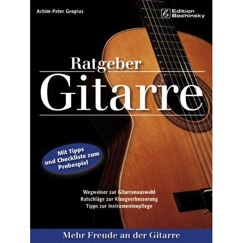 Achim-Peter Gropius - Ratgeber Gitarre: Mehr Freude an der Gitarre - Preis vom 14.04.2021 04:53:30 h
