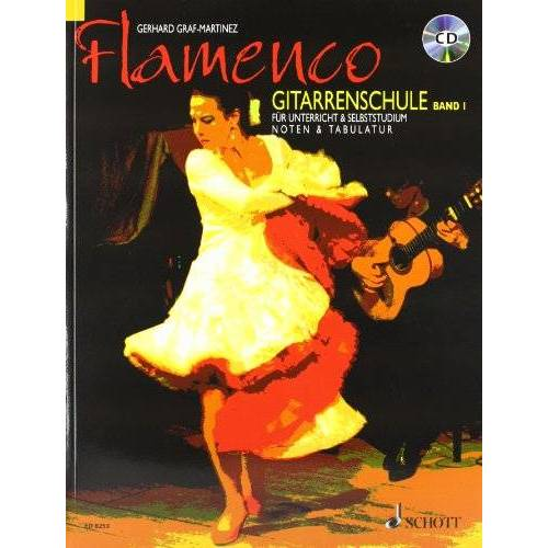 Gerhard Graf-Martinez - Flamenco Gitarrenschule. Bd.1, mit Audio-CD - Preis vom 20.10.2020 04:55:35 h