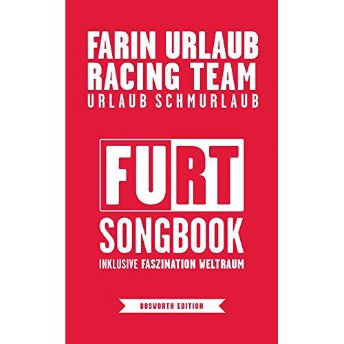 Farin Urlaub Racing Team - Farin Urlaub Racing Team: Urlaub Schmurlaub (FURT-Songbook inklusive Faszination Weltraum) - Preis vom 18.04.2021 04:52:10 h