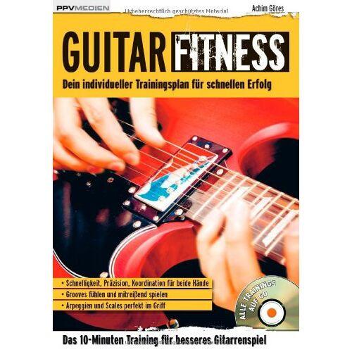 Achim Göres - Guitar Fitness: Das 10-Minuten-Training für besseres Gitarrenspiel: Das 10-Minuten-Training fÃ1/4r besseres Gitarrenspiel - Preis vom 20.10.2020 04:55:35 h
